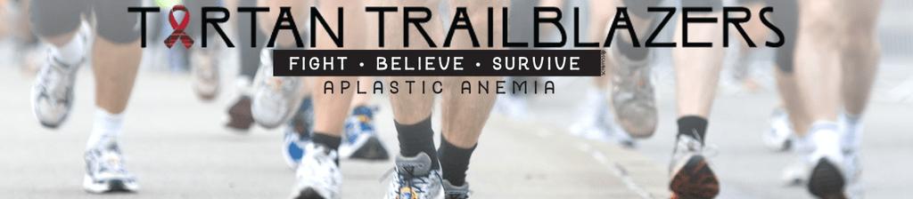 Tartan Trailblazers : Cure Aplastic Anemia and bone marrow failure disease